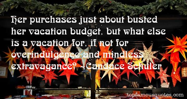 Candace Schuler Quotes