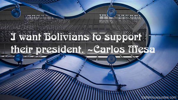 Carlos Mesa Quotes