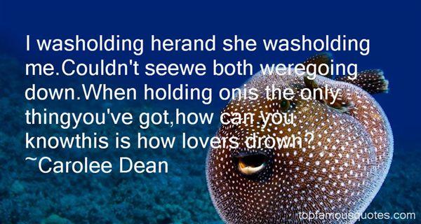 Carolee Dean Quotes