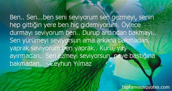 Ceyhun Yilmaz Quotes