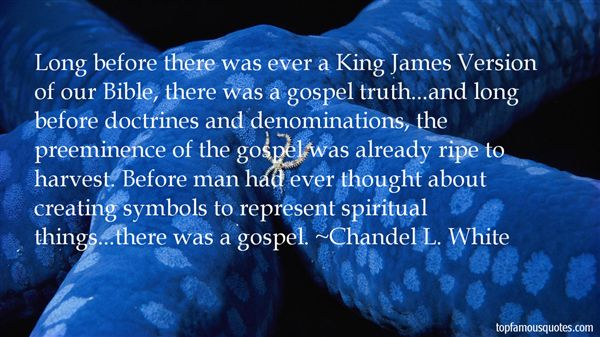 Chandel L. White Quotes
