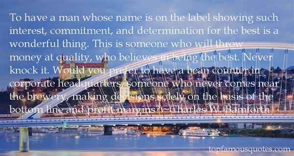 Charles W. Bamforth Quotes
