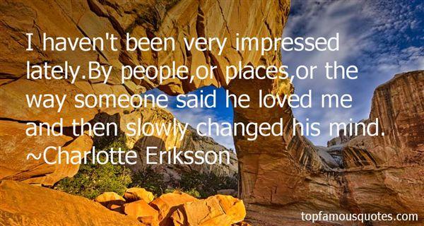 Charlotte Eriksson Quotes