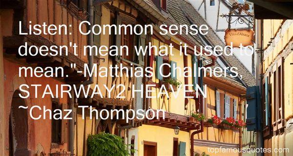 Chaz Thompson Quotes