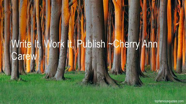 Cherry Ann Carew Quotes