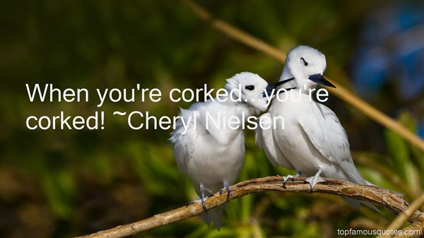 Cheryl Nielsen Quotes