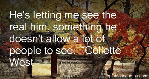 Collette West Quotes