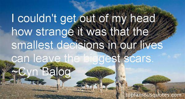 Cyn Balog Quotes