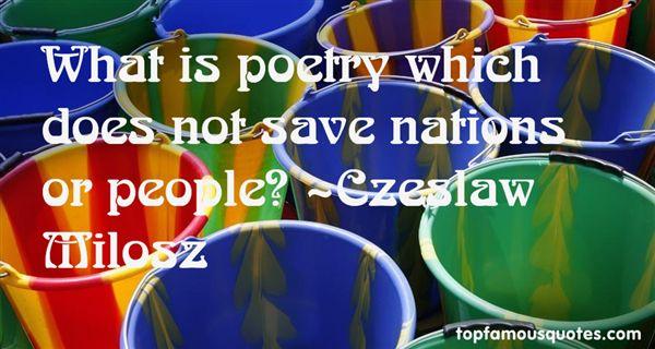 Czeslaw Milosz Quotes