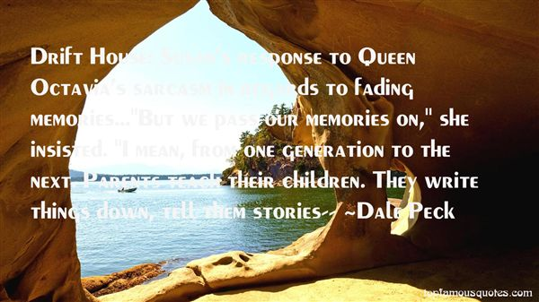 Dale Peck Quotes