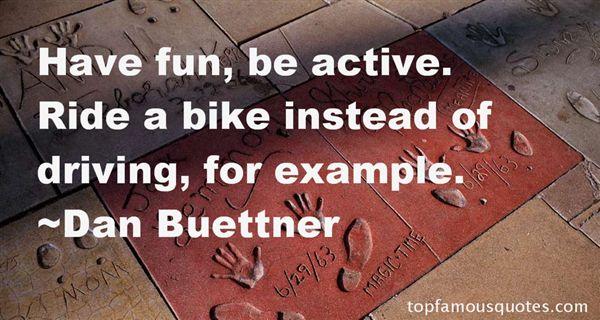 Dan Buettner Quotes