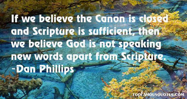 Dan Phillips Quotes
