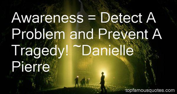 Danielle Pierre Quotes