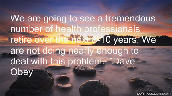 Dave Obey Quotes