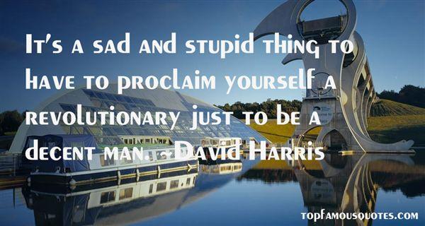 David Harris Quotes