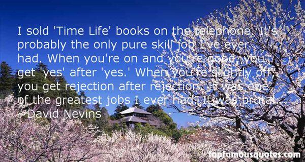 David Nevins Quotes