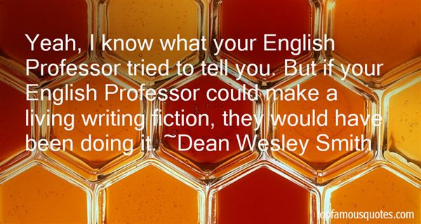 Dean Wesley Smith Quotes