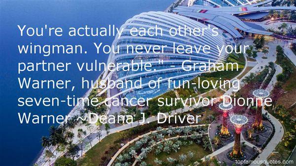 Deana J. Driver Quotes