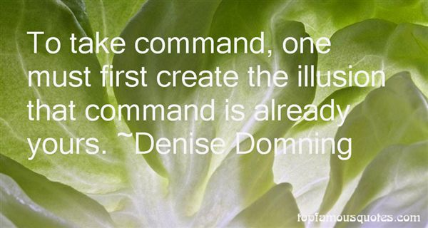 Denise Domning Quotes