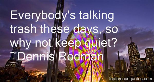 Dennis Rodman Quotes