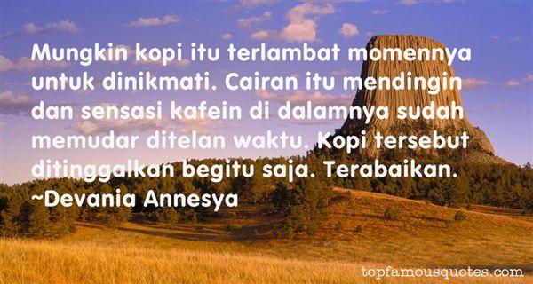 Devania Annesya Quotes