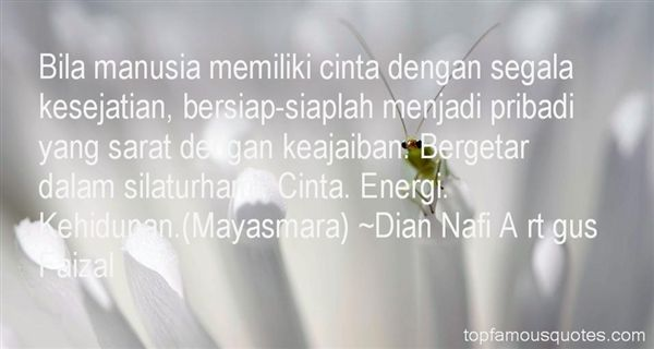 Dian Nafi A Rt Gus Faizal Quotes