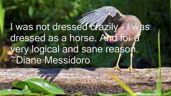 Diane Messidoro Quotes