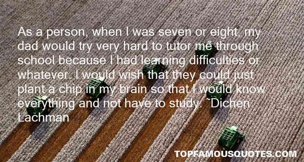 Dichen Lachman Quotes