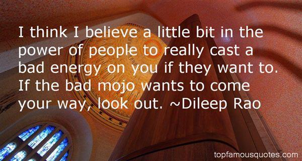 Dileep Rao Quotes
