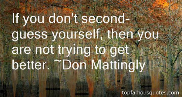 Don Mattingly Quotes