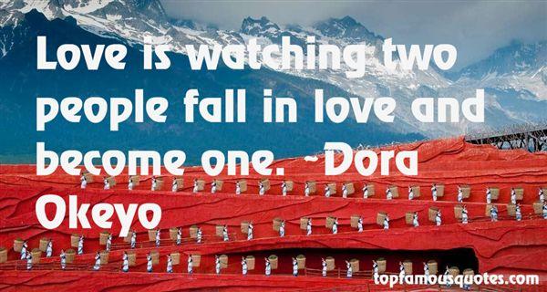 Dora Okeyo Quotes