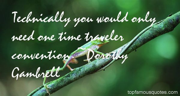 Dorothy Gambrell Quotes