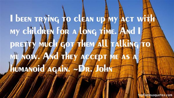 Dr. John Quotes