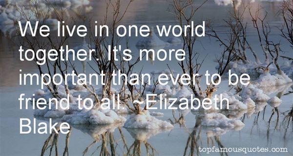Elizabeth Blake Quotes
