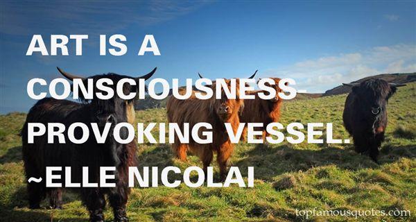 ELLE NICOLAI Quotes