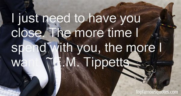 E.M. Tippetts Quotes