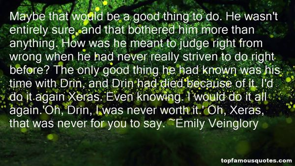 Emily Veinglory Quotes