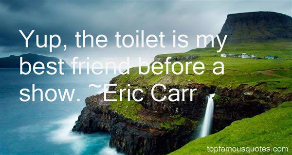 Eric Carr Quotes