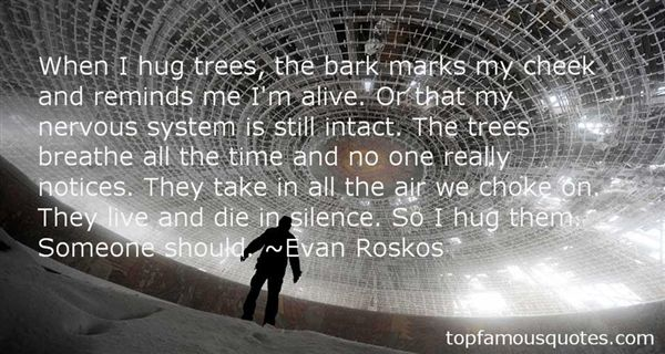 Evan Roskos Quotes
