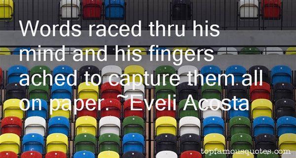 Eveli Acosta Quotes