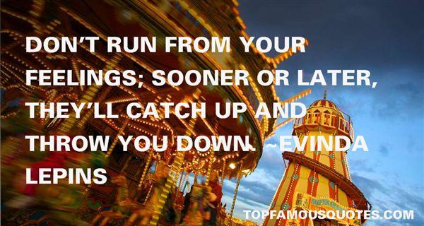 Evinda Lepins Quotes