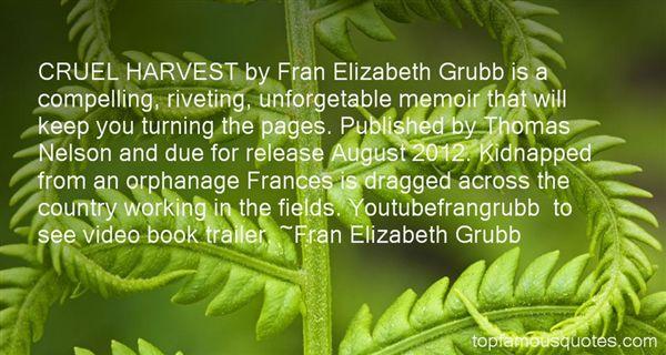 Fran Elizabeth Grubb Quotes