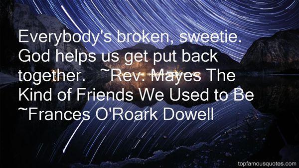 Frances O'Roark Dowell Quotes