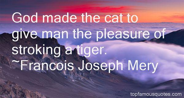 Francois Joseph Mery Quotes