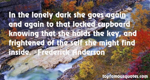 Frederick Anderson Quotes