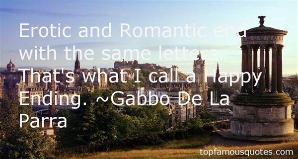 Gabbo De La Parra Quotes