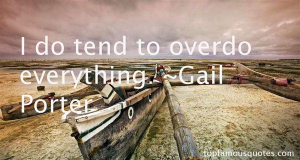 Gail Porter Quotes