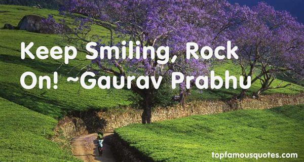 Gaurav Prabhu Quotes