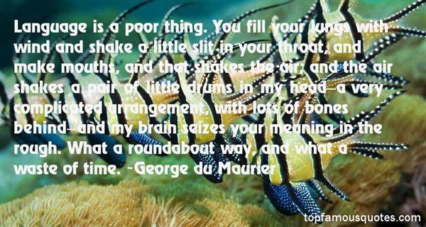 George Du Maurier Quotes