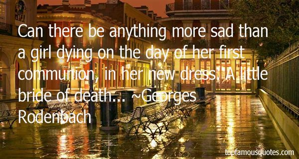 Georges Rodenbach Quotes